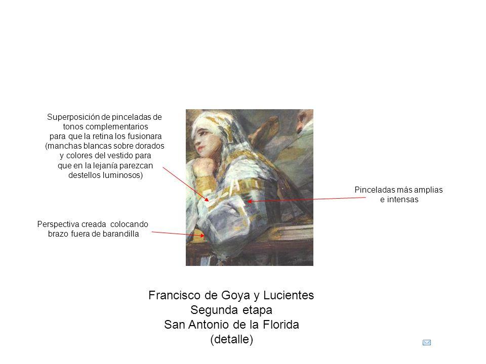 Francisco de Goya y Lucientes Segunda etapa San Antonio de la Florida