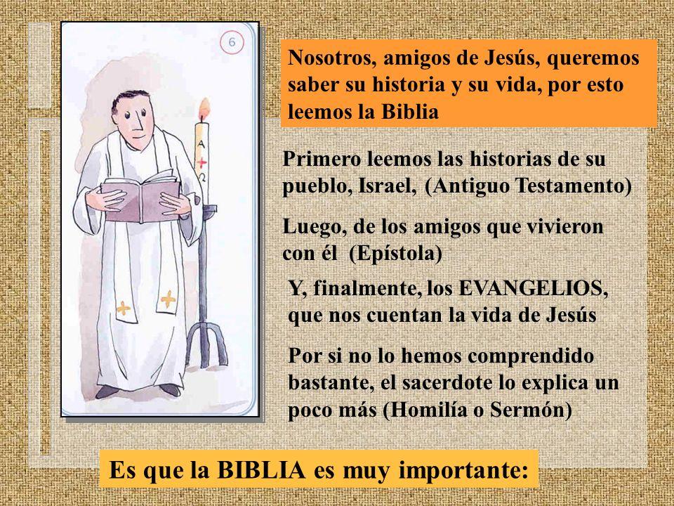 Es que la BIBLIA es muy importante:
