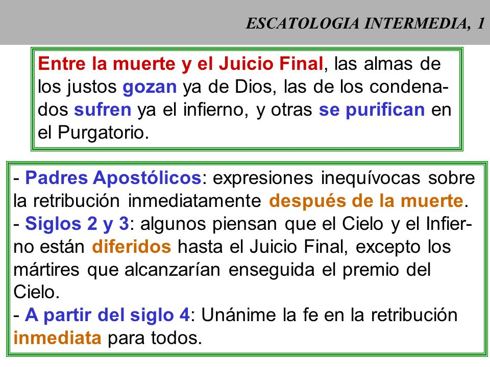ESCATOLOGIA INTERMEDIA, 1