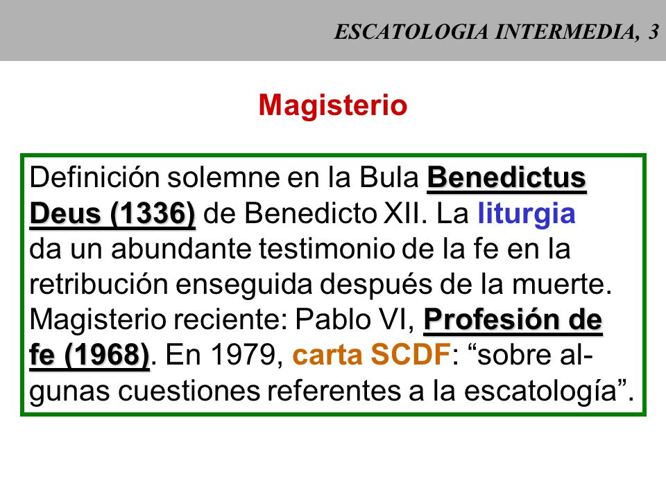 ESCATOLOGIA INTERMEDIA, 3