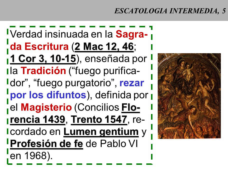 ESCATOLOGIA INTERMEDIA, 5
