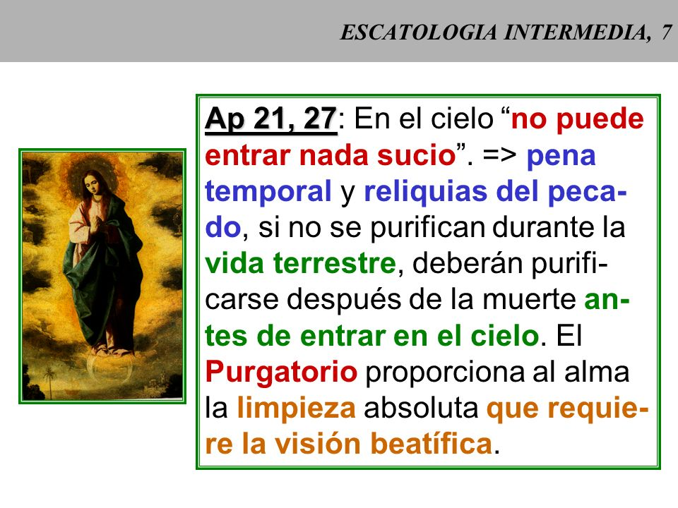 ESCATOLOGIA INTERMEDIA, 7