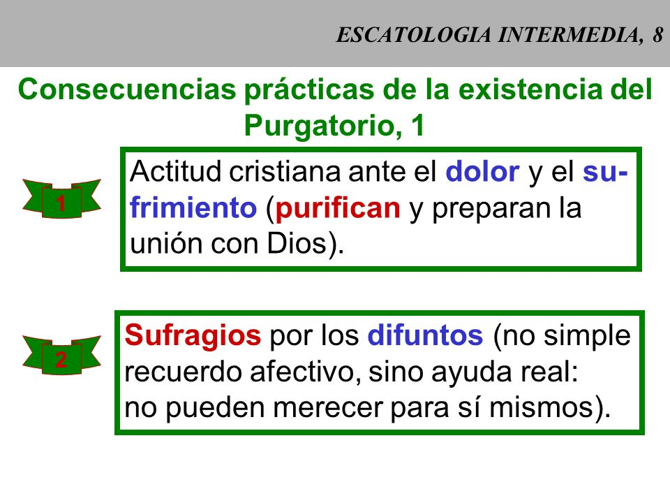 ESCATOLOGIA INTERMEDIA, 8