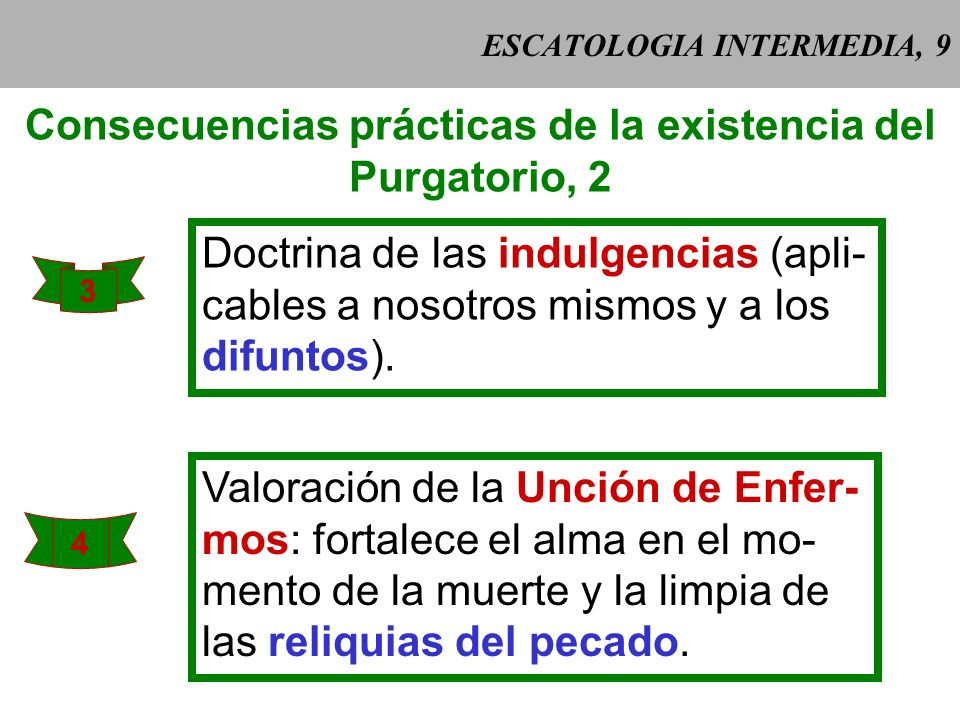 ESCATOLOGIA INTERMEDIA, 9