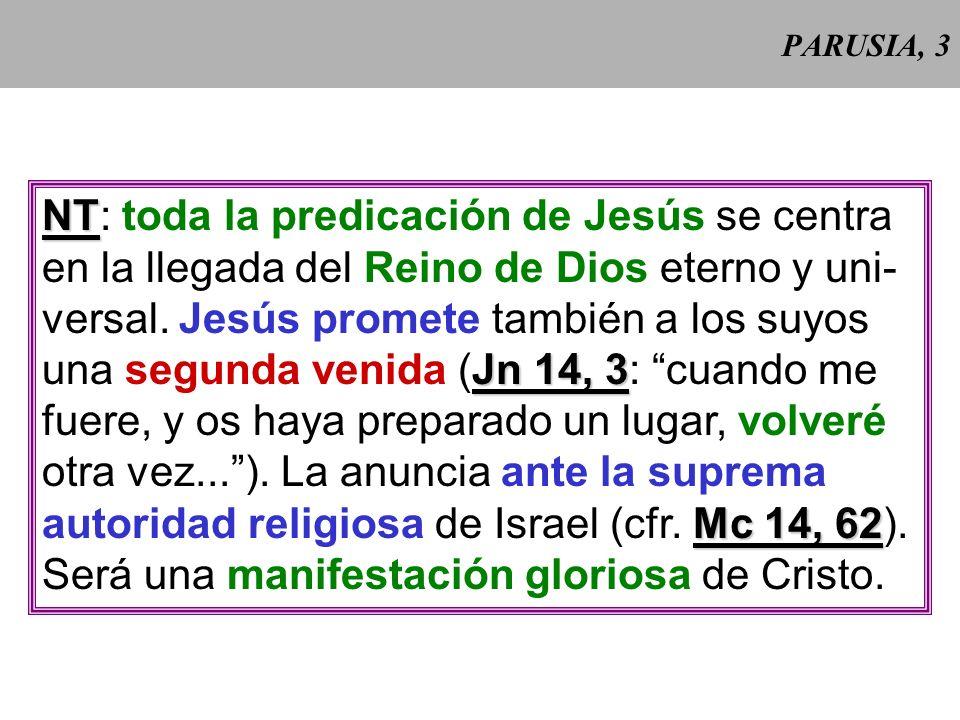 NT: toda la predicación de Jesús se centra