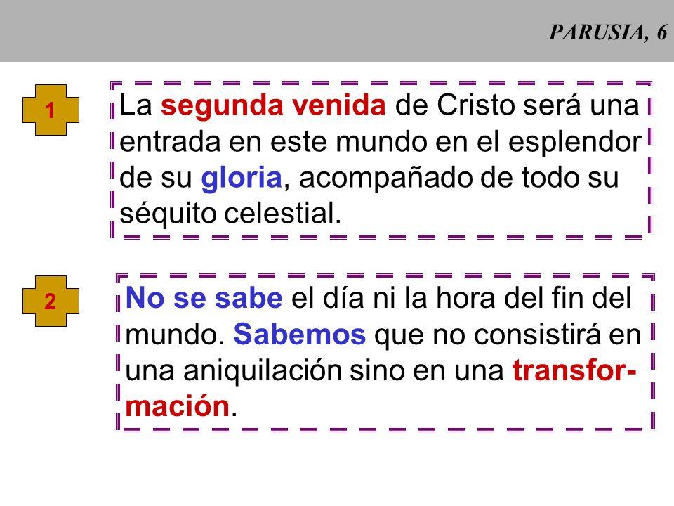 La segunda venida de Cristo será una