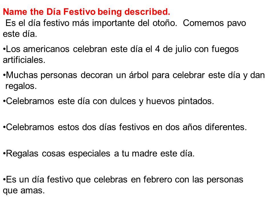 Name the Día Festivo being described.