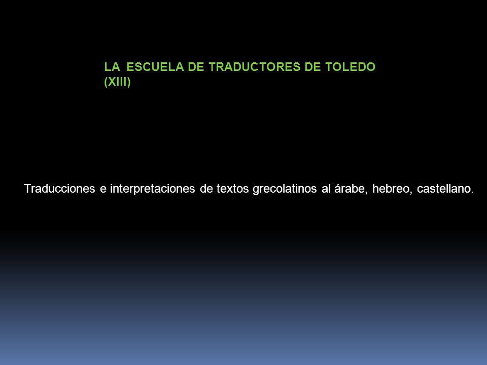 LA ESCUELA DE TRADUCTORES DE TOLEDO (XIII)