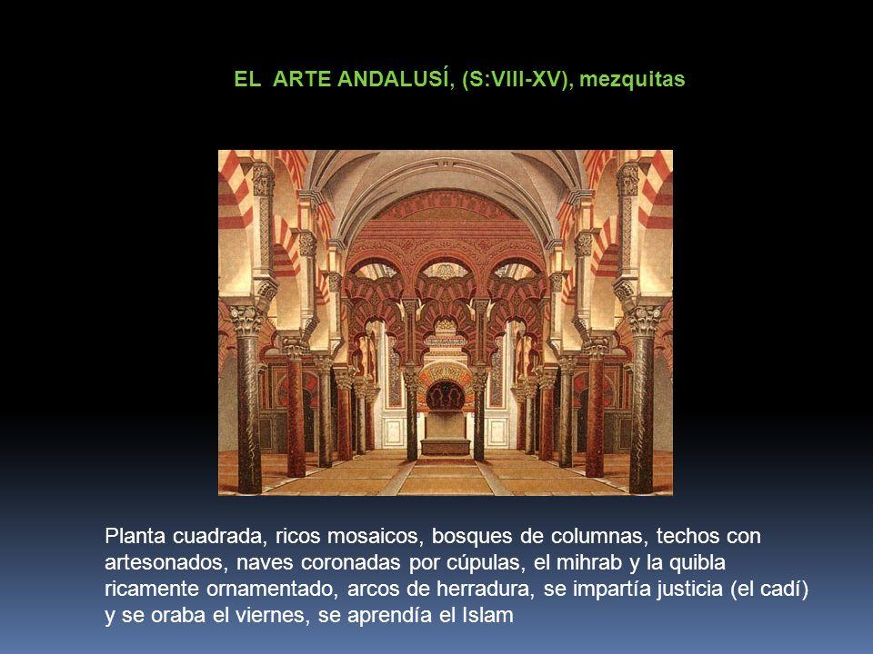 EL ARTE ANDALUSÍ, (S:VIII-XV), mezquitas