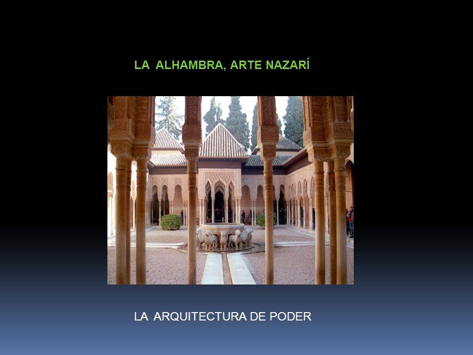LA ALHAMBRA, ARTE NAZARÍ