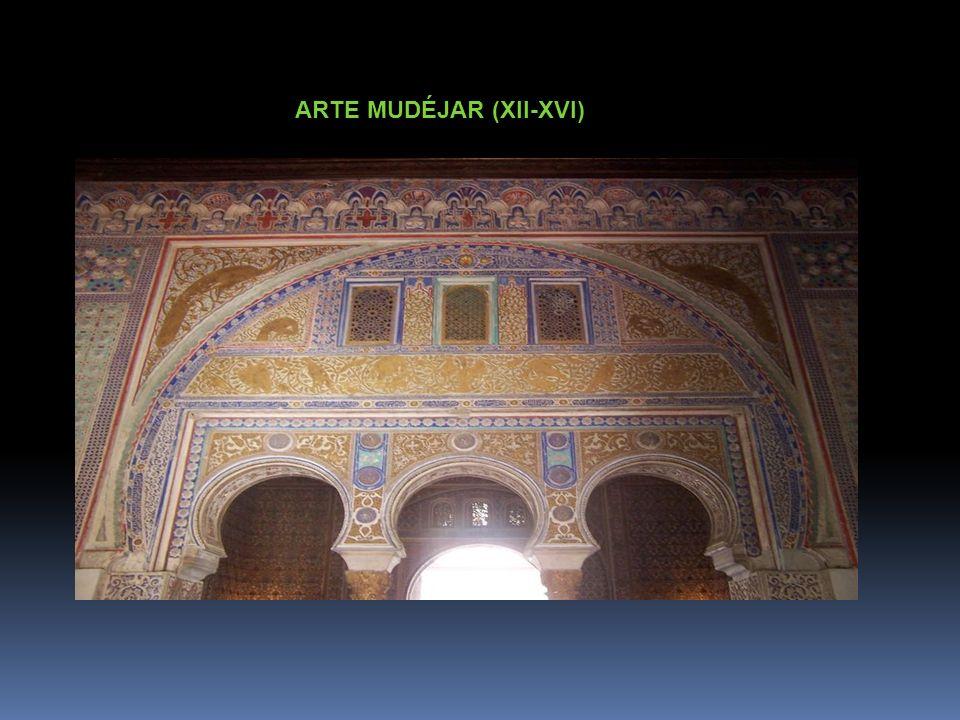 ARTE MUDÉJAR (XII-XVI)