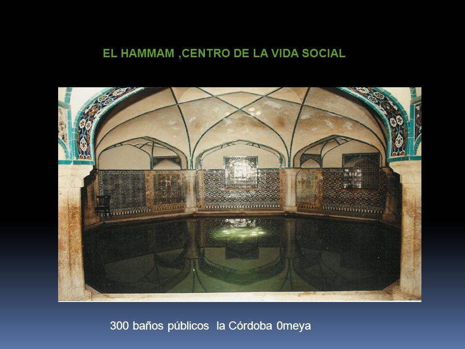 EL HAMMAM ,CENTRO DE LA VIDA SOCIAL