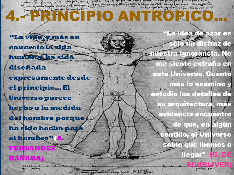 4.- PRINCIPIO ANTROPICO…