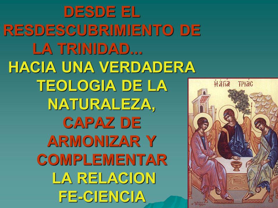 DESDE EL RESDESCUBRIMIENTO DE LA TRINIDAD