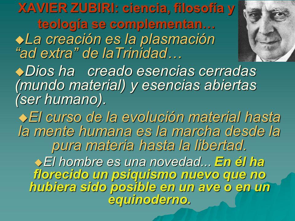 XAVIER ZUBIRI: ciencia, filosofía y teología se complementan…