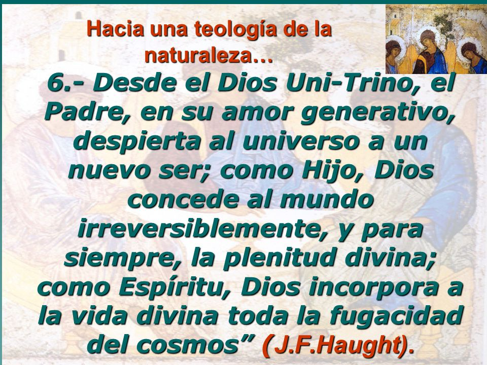 Hacia una teología de la naturaleza…