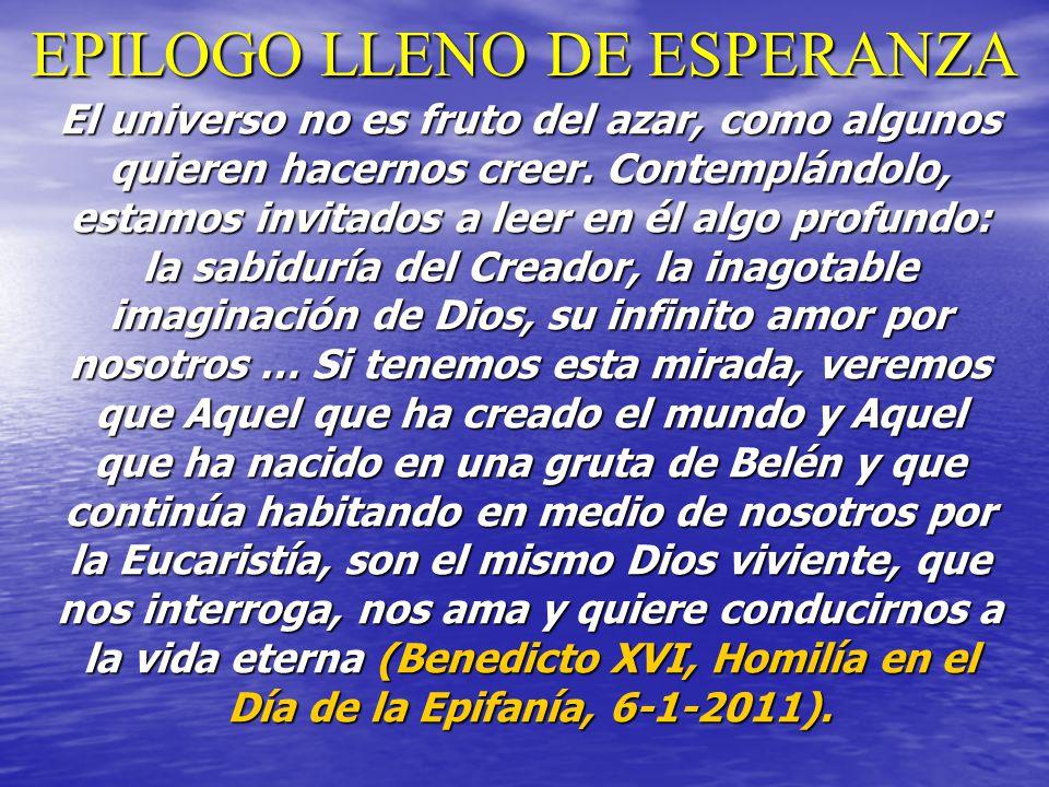 EPILOGO LLENO DE ESPERANZA