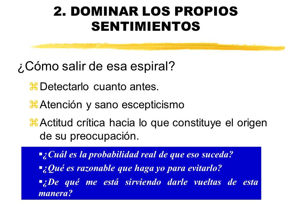 2. DOMINAR LOS PROPIOS SENTIMIENTOS