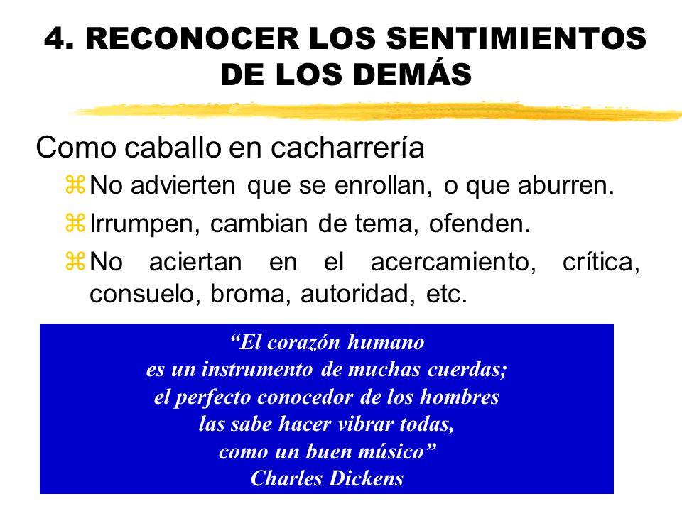 4. RECONOCER LOS SENTIMIENTOS DE LOS DEMÁS