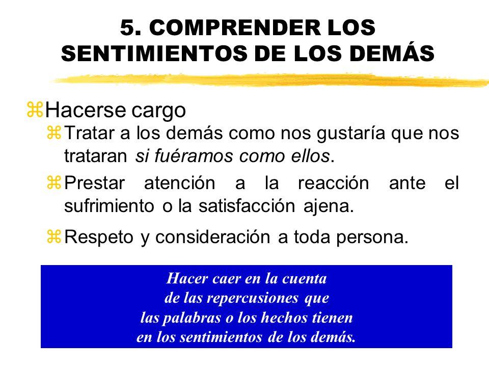5. COMPRENDER LOS SENTIMIENTOS DE LOS DEMÁS