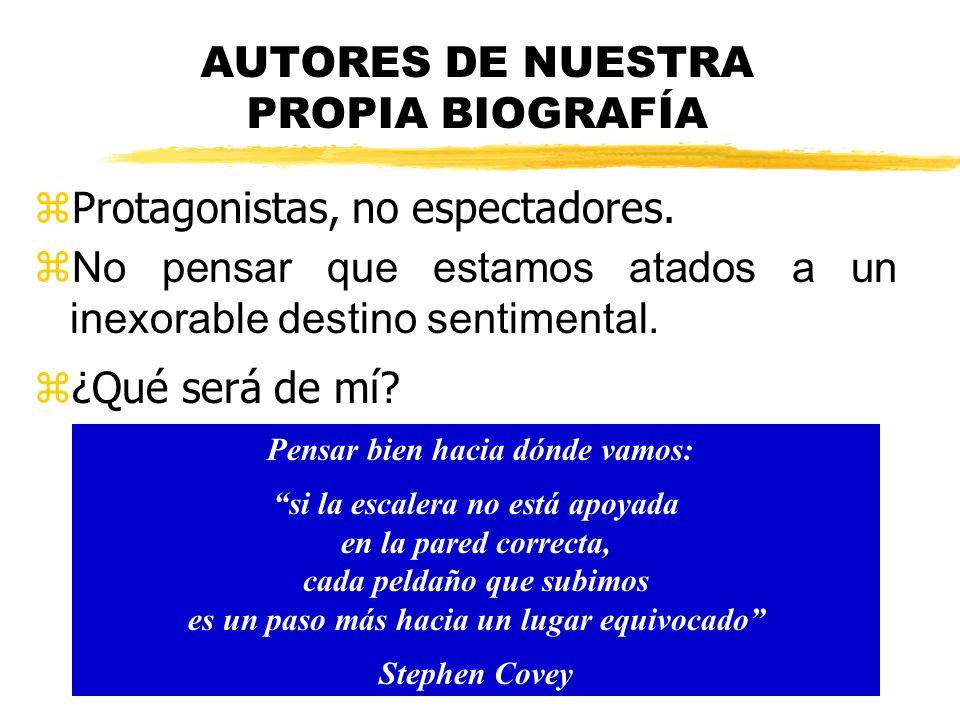 AUTORES DE NUESTRA PROPIA BIOGRAFÍA