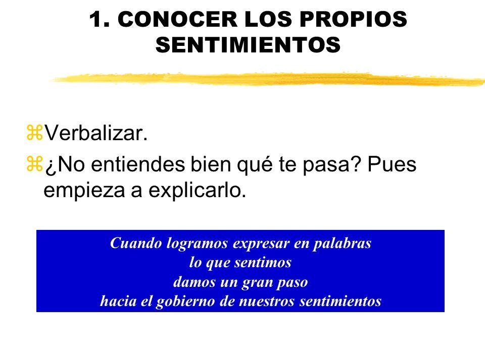 1. CONOCER LOS PROPIOS SENTIMIENTOS