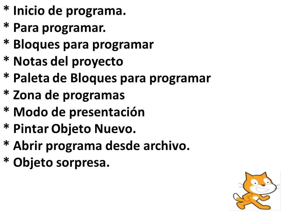 * Inicio de programa. * Para programar. * Bloques para programar. * Notas del proyecto. * Paleta de Bloques para programar.