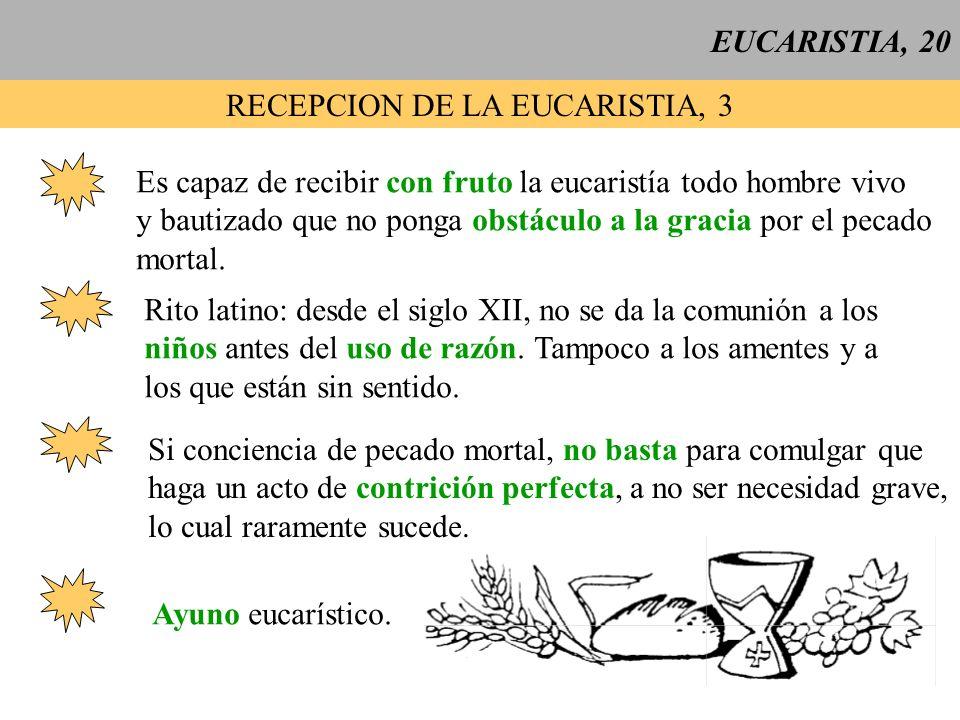RECEPCION DE LA EUCARISTIA, 3