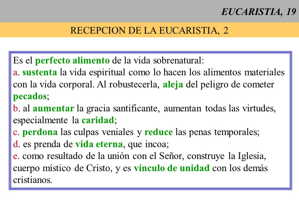 RECEPCION DE LA EUCARISTIA, 2