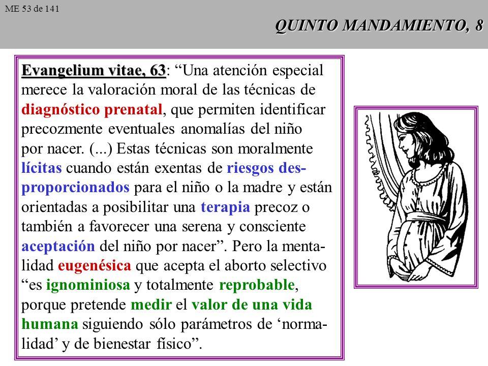 Evangelium vitae, 63: Una atención especial