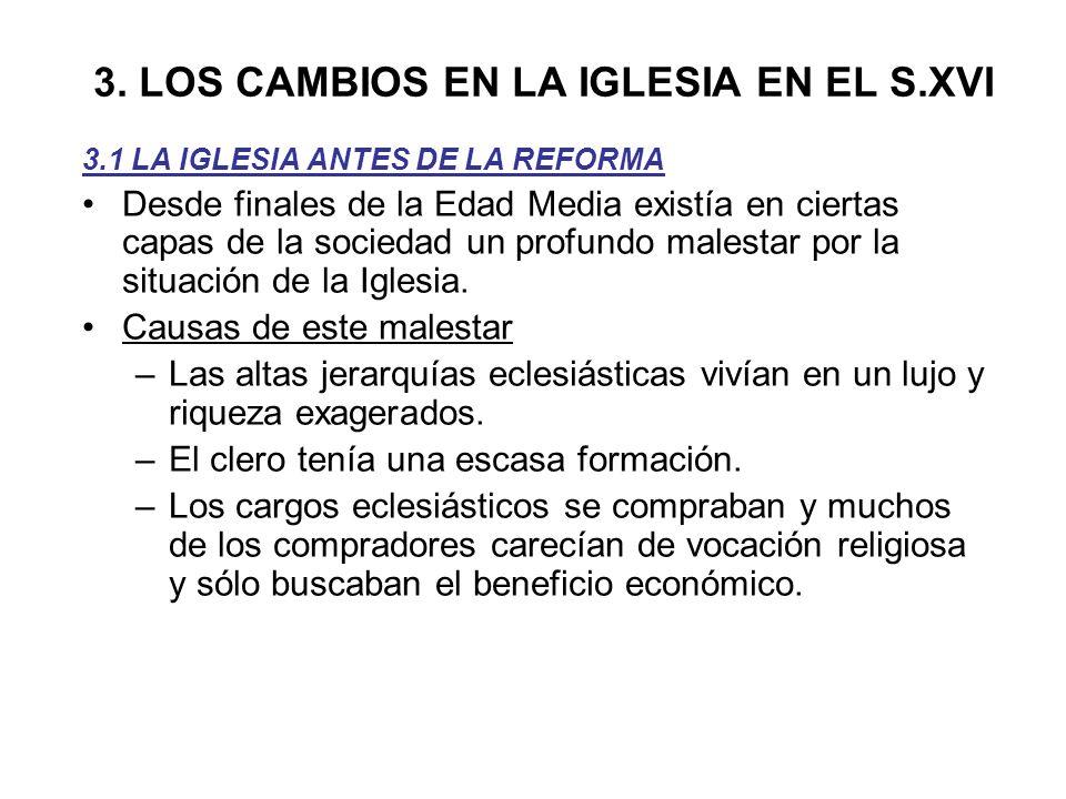 3. LOS CAMBIOS EN LA IGLESIA EN EL S.XVI