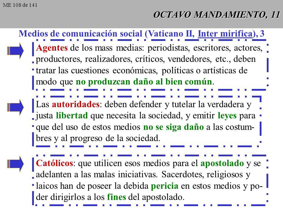 Medios de comunicación social (Vaticano II, Inter mirifica), 3