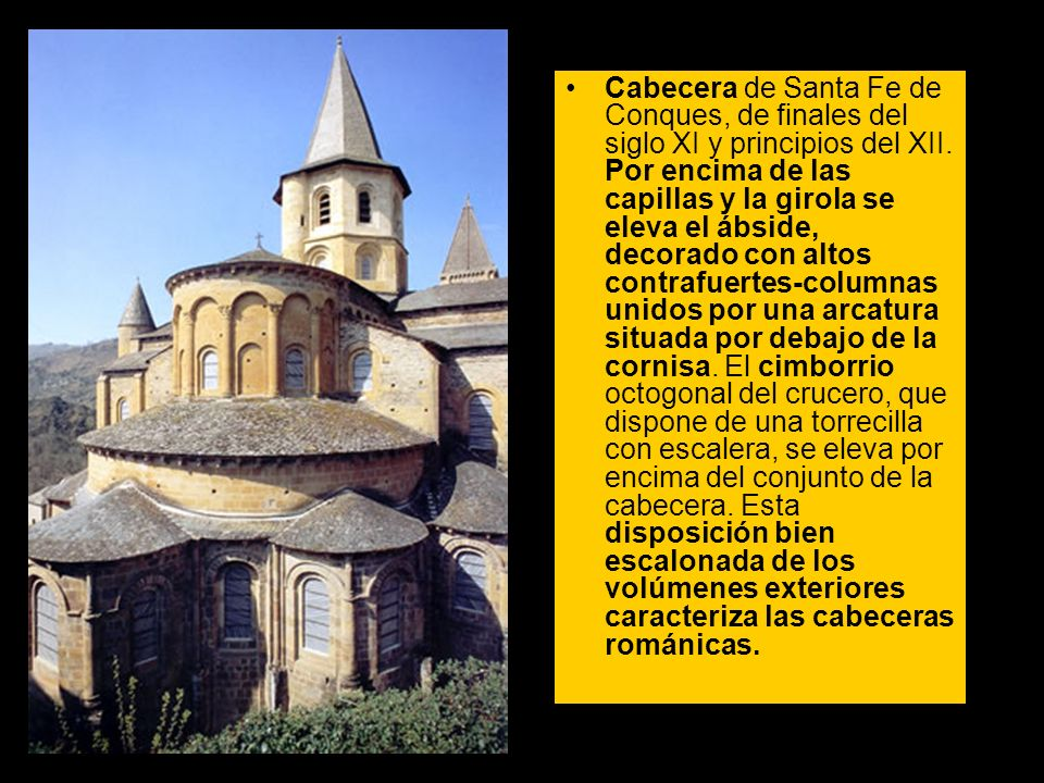 Cabecera de Santa Fe de Conques, de finales del siglo XI y principios del XII.