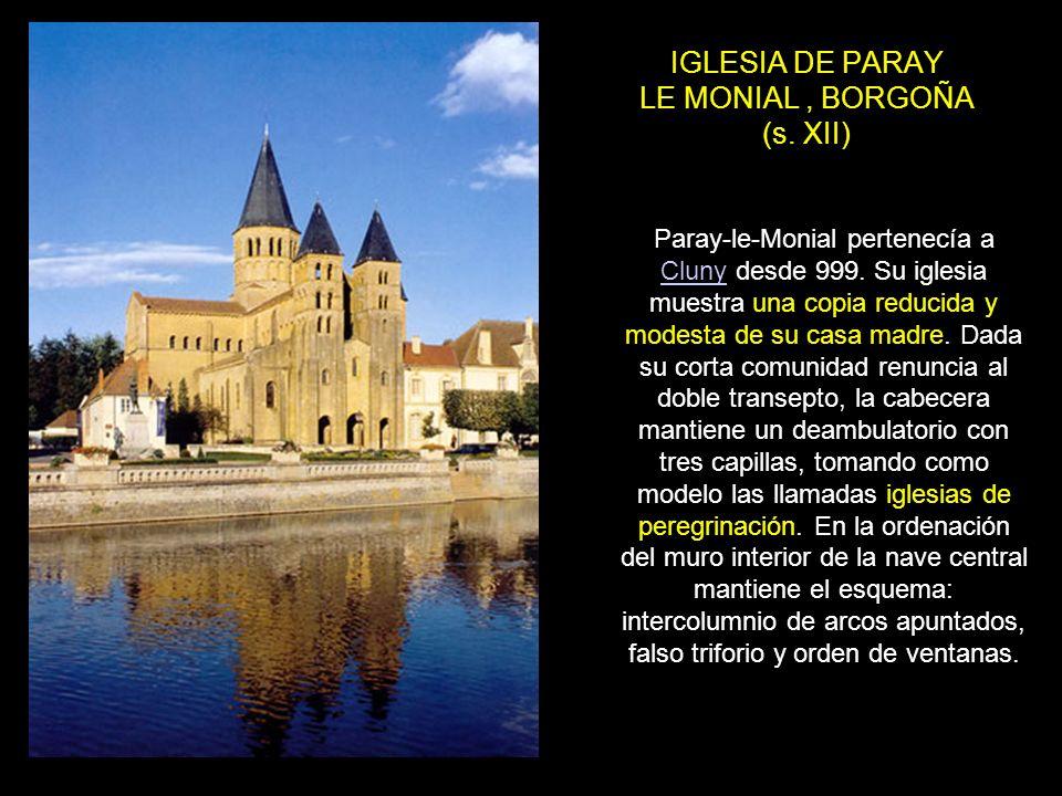 IGLESIA DE PARAY LE MONIAL , BORGOÑA (s. XII)