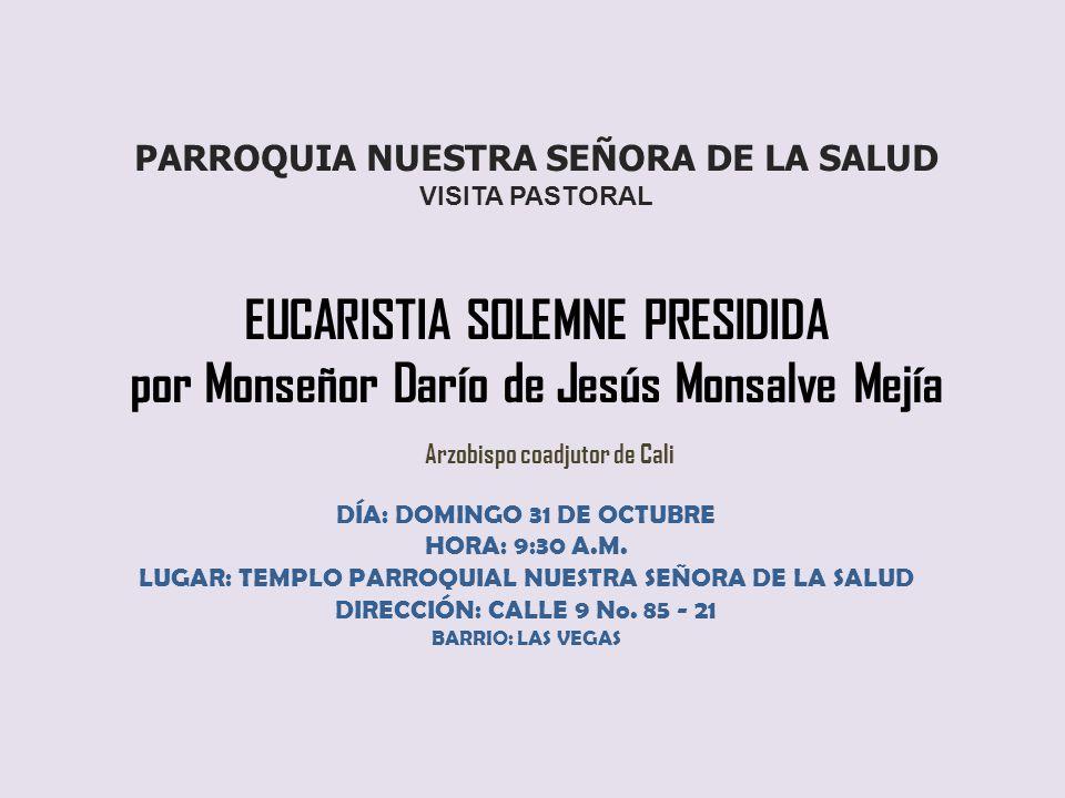 por Monseñor Darío de Jesús Monsalve Mejía