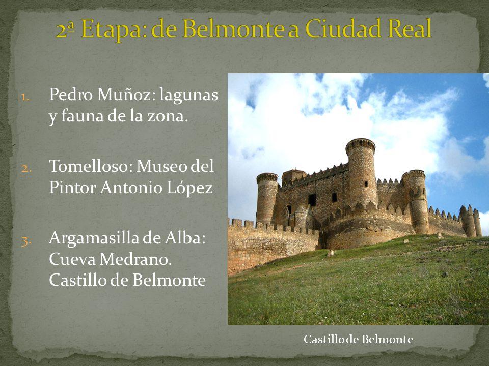 2ª Etapa: de Belmonte a Ciudad Real