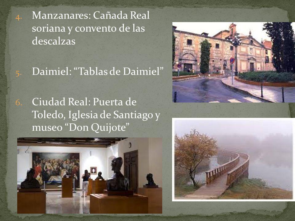 Manzanares: Cañada Real soriana y convento de las descalzas