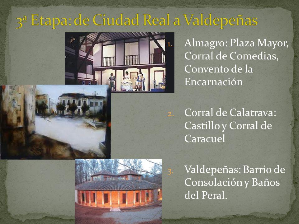 3ª Etapa: de Ciudad Real a Valdepeñas