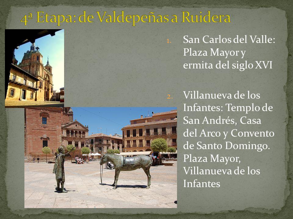4ª Etapa: de Valdepeñas a Ruidera