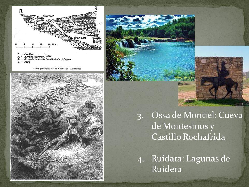 Ossa de Montiel: Cueva de Montesinos y Castillo Rochafrida