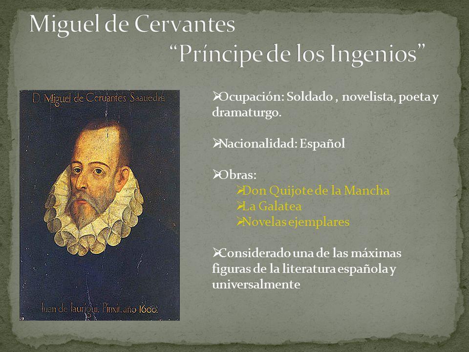 Miguel de Cervantes Príncipe de los Ingenios