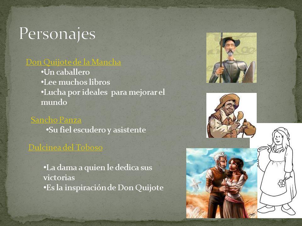 Personajes Don Quijote de la Mancha Un caballero Lee muchos libros
