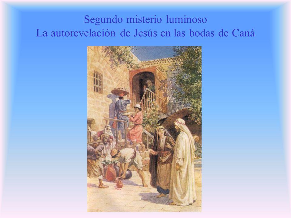 Segundo misterio luminoso La autorevelación de Jesús en las bodas de Caná
