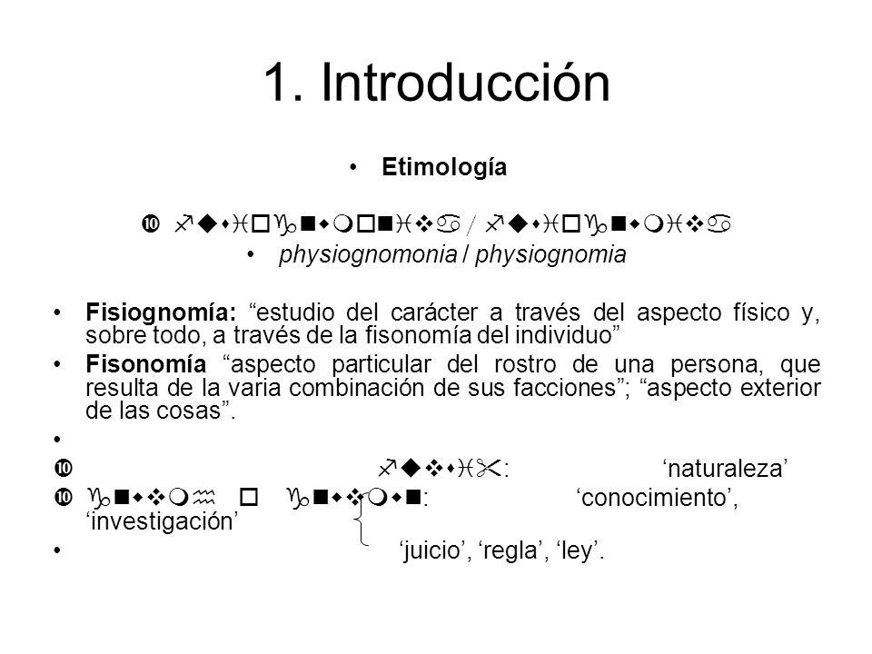 1. Introducción Etimología fusiognwmoniva / fusiognwmiva