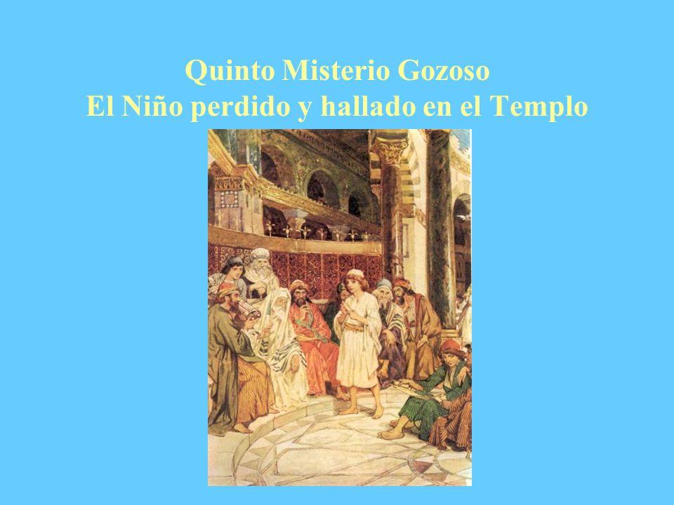 Quinto Misterio Gozoso El Niño perdido y hallado en el Templo