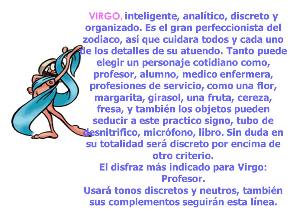 VIRGO, inteligente, analítico, discreto y organizado