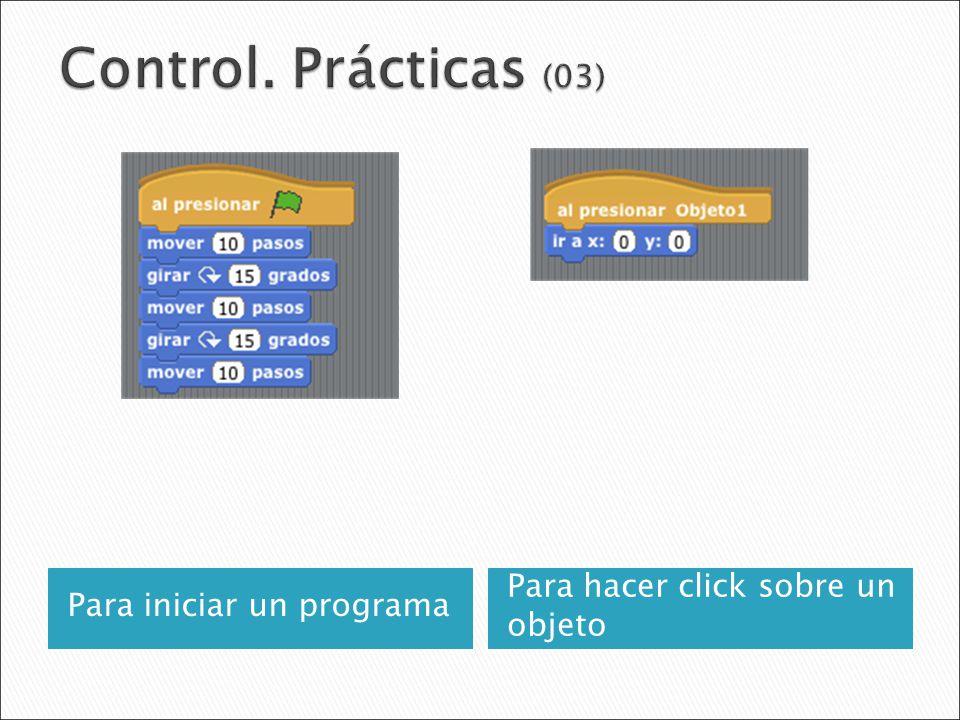 Control. Prácticas (03) Para hacer click sobre un objeto