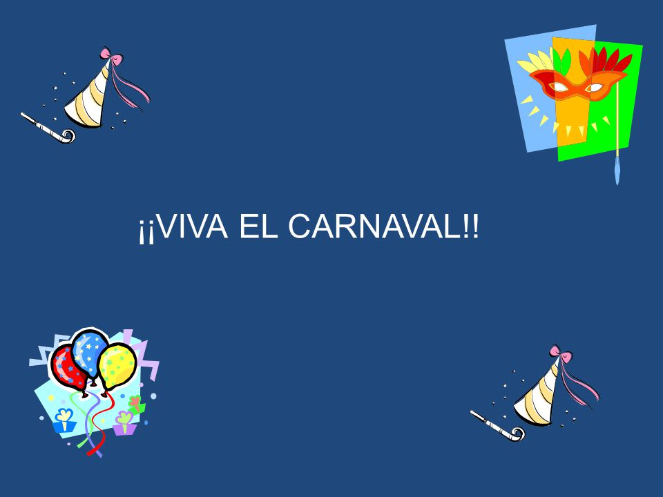 ¡¡VIVA EL CARNAVAL!!
