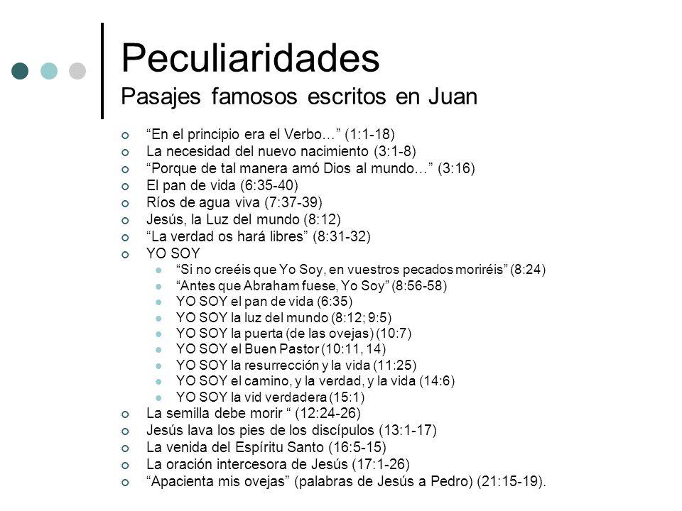 Peculiaridades Pasajes famosos escritos en Juan