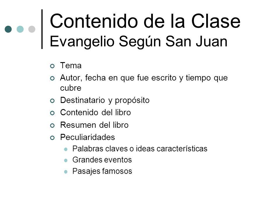 Contenido de la Clase Evangelio Según San Juan